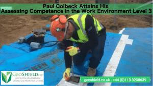 GeoShield Ltd Paul Colbeck Gains Assessors Qualification